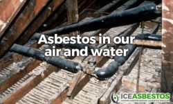 Asbestos in Our Air and Water